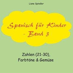 Spanisch für Kinder - Band 3