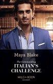The Commanding Italian's Challenge (Mills & Boon Modern) (eBook, ePUB)
