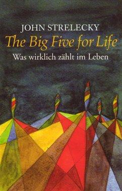 The Big Five for Life (eBook, ePUB) - Strelecky, John