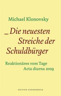 Die neuesten Streiche der Schuldbürger (eBook, ePUB) - Klonovsky, Michael