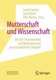 Mutterschaft und Wissenschaft (eBook, PDF)