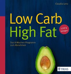 Low Carb High Fat (Restauflage) - Lenz, Claudia