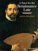 A Tutor for the Renaissance Lute (eBook, PDF)
