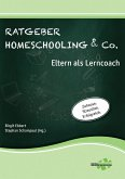Ratgeber Homeschooling & Co. (eBook, ePUB)