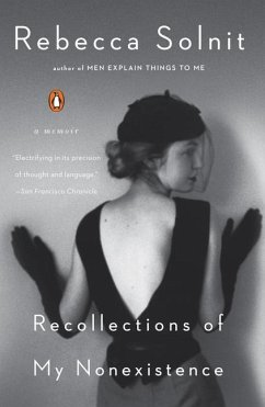 Recollections of My Nonexistence - Solnit, Rebecca