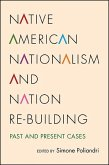 Native American Nationalism and Nation Re-building (eBook, ePUB)