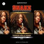 Terror-Hölle Kenia - Snake, Folge 1 (Ungekürzt) (MP3-Download)