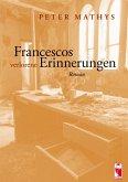 Francescos verlorene Erinnerungen (eBook, ePUB)