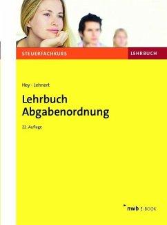 Lehrbuch Abgabenordnung (eBook, PDF) - Hey, Uta; Lehnert, Christian