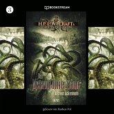 Das Mysterium dunkler Träume - H. P. Lovecrafts Schriften des Grauens, Folge 3 (Ungekürzt) (MP3-Download)