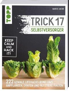 Trick 17 - Selbstversorger - Jacob, Marco