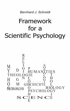 Framework for a Scientific Psychology