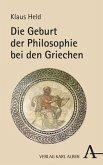 Die Geburt der Philosophie bei den Griechen