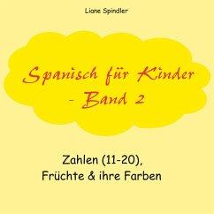 Spanisch für Kinder - Band 2
