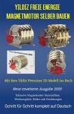 Yildiz Freie Energie Magnetmotor selber bauen (eBook, ePUB)