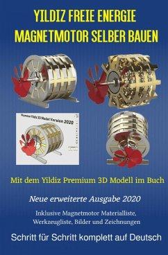 Yildiz Freie Energie Magnetmotor selber bauen (eBook, ePUB) - Weinand, Sonja; Weinand-Diez, Patrick