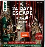 24 DAYS ESCAPE - Der Escape Room Adventskalender: Scrooge und die verlorene Weihnachtsgeschichte. SPIEGEL Bestseller Autor