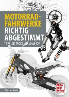 Motorrad-Fahrwerke richtig abgestimmt - Koch, Werner