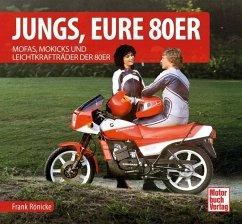 Jungs, Eure 80er - Rönicke, Frank