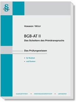 BGB AT II - Hemmer, Karl-Edmund;Wüst, Achim;Tyroller, Michael