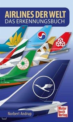 Airlines der Welt - Andrup, Norbert