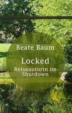 Locked (eBook, ePUB) - Baum, Beate