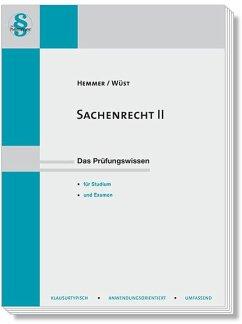 Sachenrecht II - Hemmer, Karl-Edmund;Wüst, Achim;d'Alquen, Clemens
