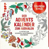 Colorful Christmas - Der Adventskalender zum Ausmalen