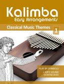 Kalimba Easy Arrangements - Classical Music Themes - 1 (eBook, ePUB)