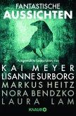 Fantastische Aussichten: Fantasy & Science Fiction bei Knaur (eBook, PDF)