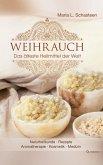 Weihrauch - Das älteste Heilmittel der Welt (eBook, ePUB)
