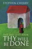Thy Will Be Done (eBook, PDF)