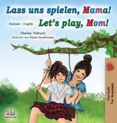 Let's Play, Mom! (German English Bilingual Book for Kids)