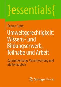 Umweltgerechtigkeit: Wissens- und Bildungserwerb, Teilhabe und Arbeit (eBook, PDF) - Grafe, Regine
