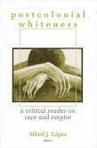 Postcolonial Whiteness (eBook, PDF)