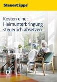Kosten einer Heimunterbringung steuerlich absetzen (eBook, ePUB)