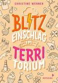 Blitzeinschlag im TerriTorium (eBook, ePUB)