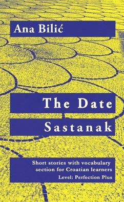 The Date / Sastanak (eBook, ePUB) - Bilic, Ana