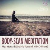 Body-Scan Meditation – Körperreise nach Buddhistischer Vipassana-Tradition (MP3-Download)