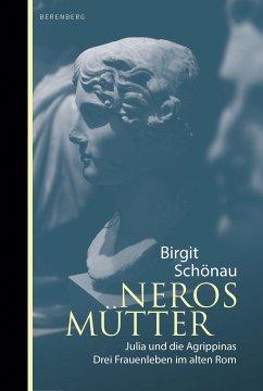 Neros Mütter - Schönau, Birgit