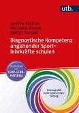Diagnostische Kompetenz angehender Sportlehrkräfte schulen
