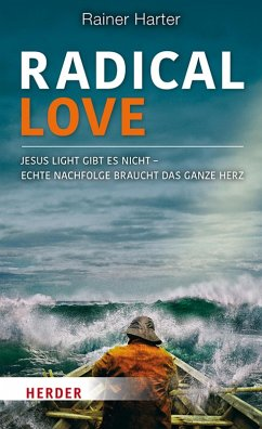 Radical Love (eBook, ePUB) - Harter, Rainer