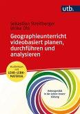 Geographieunterricht planen, durchführen und analysieren