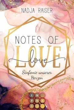 Notes of Love. Sinfonie unserer Herzen - Raiser, Nadja