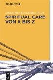 Spiritual Care von A bis Z