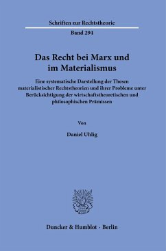 Das Recht bei Marx und im Materialismus. - Uhlig, Daniel