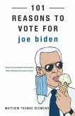 101 REASONS TO VOTE FOR JOE BIDEN