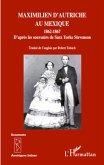 Maximilien d'Autriche au Mexique 1862-1867