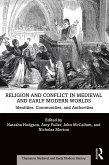 Religion and Conflict in Medieval and Early Modern Worlds (eBook, ePUB)