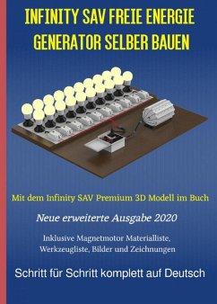 Infinity SAV Freie Energie Generator selber bauen (eBook, ePUB) - Weinand, Sonja; Weinand-Diez, Patrick